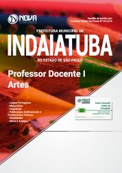 Apostila Prefeitura de Indaiatuba - SP - Professor Docente I - Artes
