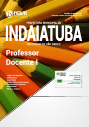 Apostila Prefeitura de Indaiatuba - SP - Professor Docente I