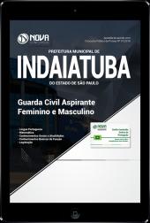Download Apostila Prefeitura de Indaiatuba SP - Guarda Civil (Feminino e Masculino) (PDF)