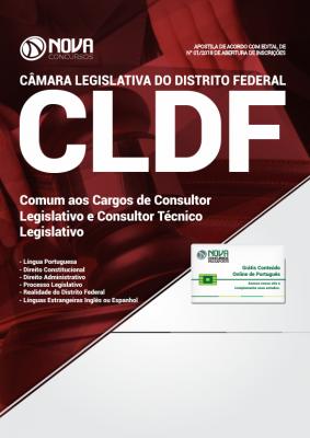 Apostila Câmara Legislativa DF (CLDF) 2018 - Comum aos Cargos de Consultor Legislativo e Consultor Técnico Legislativo