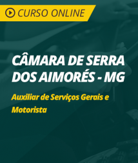 Curso Online Câmara Municipal de Serra dos Aimorés - MG - Auxiliar de Serviços Gerais e Motorista