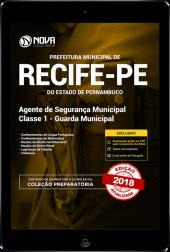 Download Apostila Prefeitura de Recife - PE - Agente de Segurança Municipal Classe 1 - Guarda Municipal (PDF)
