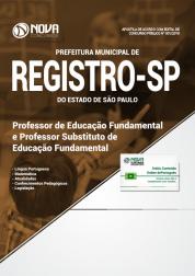 Apostila Prefeitura de Registro - SP - Professor de Educação Fundamental e Professor Substituto de Educação Fundamental