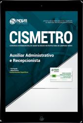 Download Apostila CISMETRO - SP - Auxiliar Administrativo e Recepcionista (PDF)