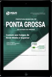 Download Apostila Prefeitura de Ponta Grossa - PR - Comum aos Cargos de Nível Médio e Superior (PDF)