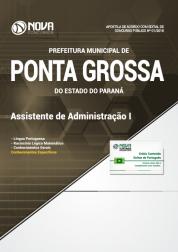 Apostila Prefeitura de Ponta Grossa - PR - Assistente de Administração I