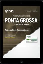 Download Apostila Prefeitura de Ponta Grossa - PR - Assistente de Administração I (PDF)