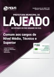Apostila Prefeitura de Lajeado - RS - Comum aos Cargos de Nível Médio, Técnico e Superior