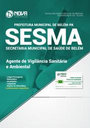 Apostila Prefeitura de Belém - PA (SESMA) - Agente de Vigilância Sanitária e Ambiental