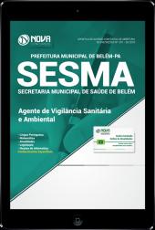 Download Apostila Prefeitura de Belém - PA (SESMA) - Agente de Vigilância Sanitária e Ambiental (PDF)