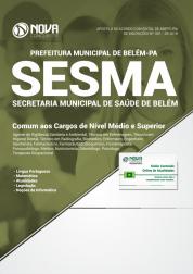 Apostila Prefeitura de Belém - PA (SESMA) - Comum aos Cargos de Nível Médio e Superior