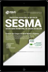 Download Apostila Prefeitura de Belém - PA (SESMA) - Comum aos Cargos de Nível Médio e Superior (PDF)