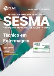 Apostila Prefeitura de Belém - PA (SESMA) - Técnico em Enfermagem
