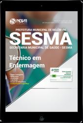 Download Apostila Prefeitura de Belém - PA (SESMA) - Técnico em Enfermagem (PDF)