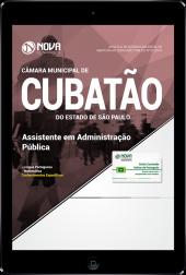 Download Apostila Câmara de Cubatão - SP - Assistente em Administração Pública (PDF)