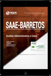 Download Apostila SAAE de Barretos - SP - Auxiliar Administrativo e Caixa (PDF)