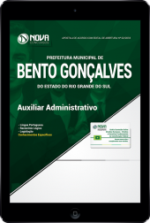 Download Apostila Prefeitura de Bento Gonçalves - RS - Auxiliar Administrativo (PDF)