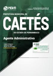 Apostila Prefeitura de Caetés - PE - Agente Administrativo