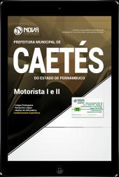 Download Apostila Prefeitura de Caetés - PE - Motorista I e II (PDF)