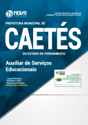 Apostila Prefeitura de Caetés - PE - Auxiliar de Serviços Educacionais