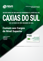 Apostila Prefeitura de Caxias do Sul - RS (SMRHL) - Comum aos Cargos de Nível Superior