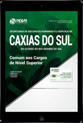 Download Apostila Prefeitura de Caxias do Sul - RS (SMRHL) - Comum aos Cargos de Nível Superior (PDF)