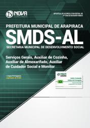 Apostila Prefeitura de Arapiraca - AL (SMDS) - Serviços Gerais, Aux. de Cozinha, Aux. de Almoxarifado, Aux. de Cuidador Social e Monitor