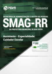 Apostila Prefeitura de Boa Vista - RR (SMAG) - Assistente - Especialidade: Cuidador Escolar