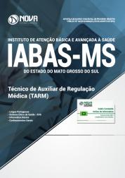 Download Apostila IABAS-MS - Técnico de Auxiliar de Regulação Médica (TARM) (PDF)