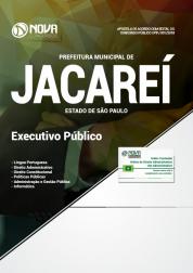 Apostila Prefeitura de Jacareí - SP - Executivo Público