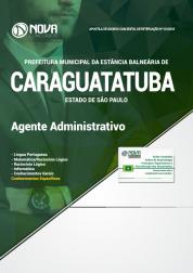 Apostila Prefeitura de Caraguatatuba - SP - Agente Administrativo