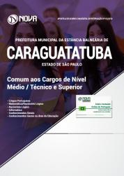 Download Apostila Prefeitura de Caraguatatuba - SP - Comum aos Cargos de Nível Médio e Superior (PDF)
