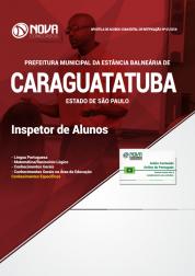 Apostila Prefeitura de Caraguatatuba - SP - Inspetor de Alunos