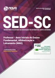 Apostila SED-SC - Professor - Anos Iniciais do Ensino Fundamental, Alfabetização e Letramento (MAG)