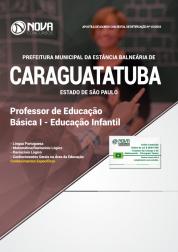 Apostila Prefeitura de Caraguatatuba - SP - Professor de Educação Básica I - Educação Infantil
