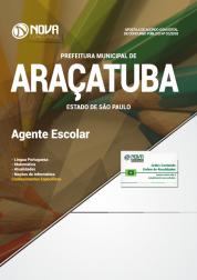 Apostila Prefeitura de Araçatuba - SP - Agente Escolar