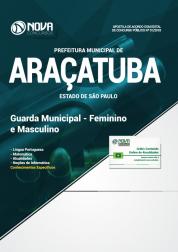 Apostila Prefeitura de Araçatuba - SP - Guarda Municipal - Feminino e Masculino