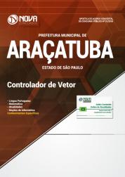 Download Apostila Prefeitura de Araçatuba - SP - Controlador de Vetor (PDF)