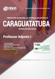 Apostila Prefeitura de Caraguatatuba - SP - Professor Adjunto I