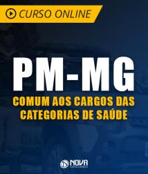 Curso Online PM-MG - Comum aos Cargos das Categorias de Saúde