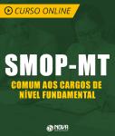 Curso Online Prefeitura de Cuiabá - MT (SMOP) - Comum aos Cargos de Nível Fundamental