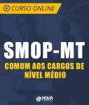 Curso Online Prefeitura de Cuiabá - MT (SMOP) - Comum aos Cargos de Nível Médio