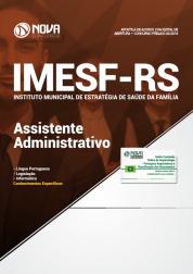 Apostila IMESF-RS - Assistente Administrativo