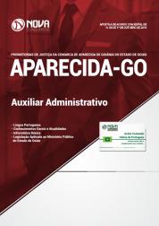Apostila MP-GO (Promotorias de Justiça de Aparecida de Goiânia) - Auxiliar Administrativo