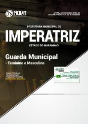 Apostila Prefeitura de Imperatriz - MA - Guarda Municipal (Feminino e Masculino)
