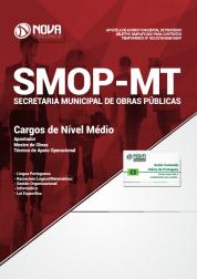 Apostila Prefeitura de Cuiabá - MT (SMOP) - Cargos de Nível Médio