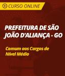 Curso Online Prefeitura de São João D'Aliança - GO - Comum aos Cargos de Nível Médio