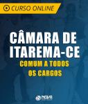 Curso Online Câmara de Itarema - CE - Comum a Todos os Cargos