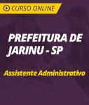 Curso Online Prefeitura de Jarinu - SP - Assistente Administrativo