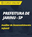 Curso Online Prefeitura de Jarinu - SP - Auxiliar de Desenvolvimento Infantil